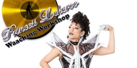 Princess Lockeroo Waacking Workshop tickets