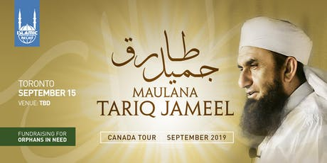 Maulana Tariq Jameel in Toronto tickets