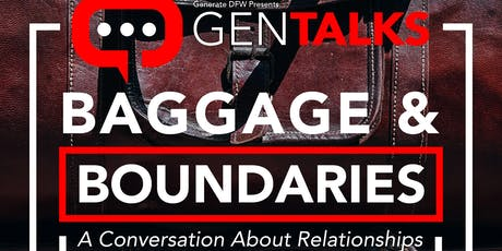 Baggage & Boundaries:  A Conversation About Relationships tickets