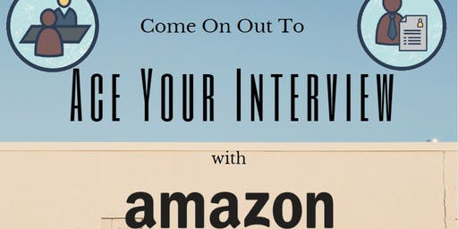 Ace Your Interview Workshop with Amazon