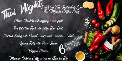 Thai Night - The Miners Coffee Shop