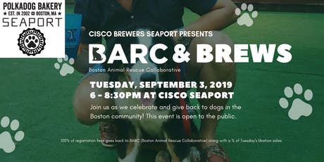 BARC & Brews at Cisco Brewers Seaport tickets