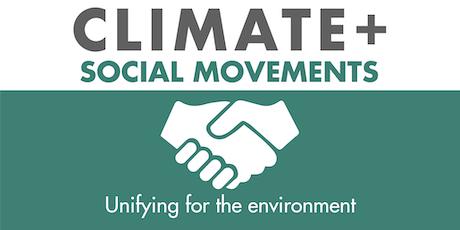Climate+ Social Movements/ Cambio Climático y Los Movimientos Sociales tickets