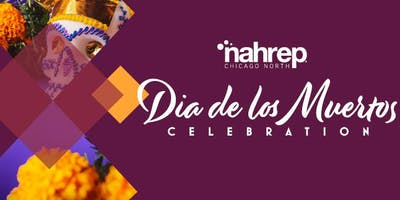 NAHREP Chicago North: Dia de los Muertos Celebration