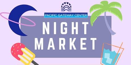 Pacific Gateway Center Night Market tickets