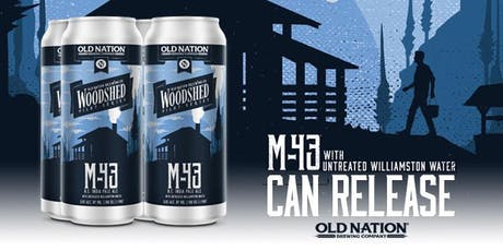 M-43 Natural Water Brewery only release! tickets