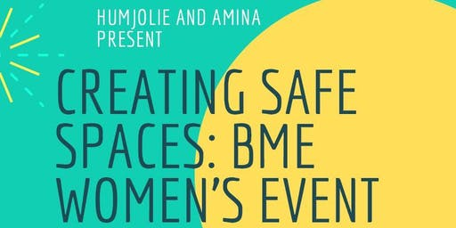 Creating Safe Spaces: BME women's event