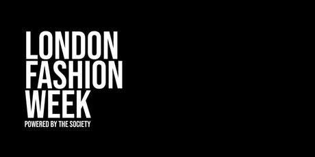 London Fashion Week powered by The SOCIETY tickets