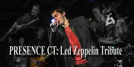 Presence CT: Led Zeppelin Tribute tickets