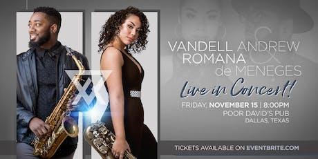 VIRAL Sax Duo Vandell Andrew & Romana de Meneges Live in Concert! tickets