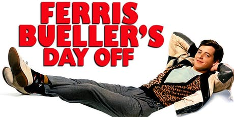 AUDIENCE PICK - Ferris Bueller's Day Off tickets