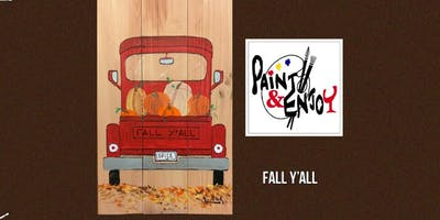 "Paint and Enjoy at Wyndridge Farm ""Fall y'all"" on Wood"