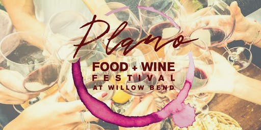 2nd Annual Plano Food + Wine Festival