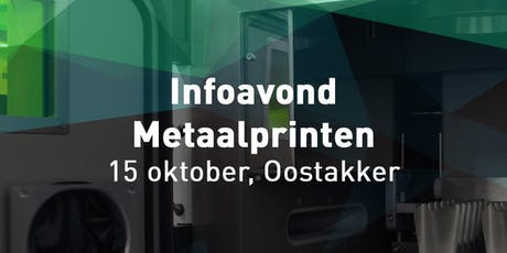 Infoavond metaalprinten tickets