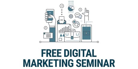 Free Digital Marketing Seminar tickets