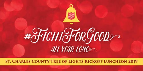 Salvation Army St. Charles County Tree of Lights Kickoff Luncheon 2019 tickets