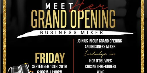 MeetHER: Inaugural Grand Opening/Business Mixer