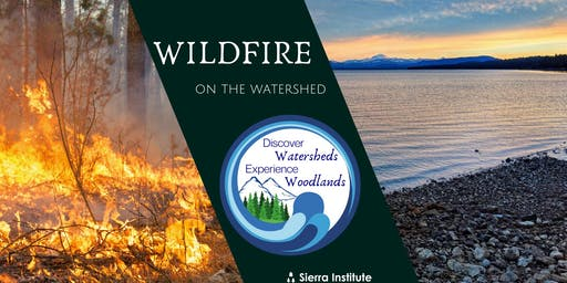 Wildfire on the Watershed