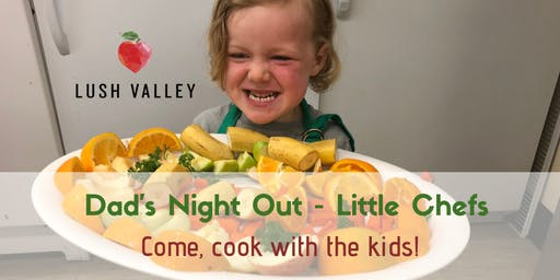 Dad's Night Out: Little Chefs - October