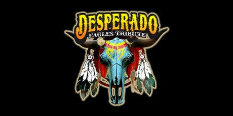 Desperado (The Eagles Tribute) tickets