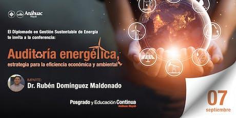 Conferencia Auditoria energética, estrategia para la eficiencia económica y ambiental boletos