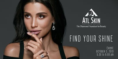"""Find Your Shine! ATL SKIN -The Diamond Standard in Beauty for 25 Years"