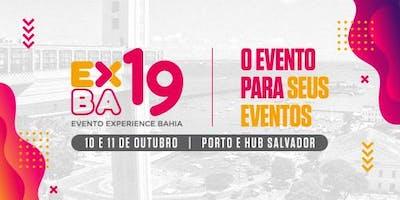 Evento Experience Bahia 2019 (EXBA19) - EXPOSIÇÃO