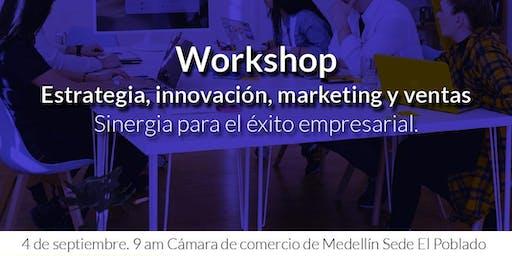 Workshop Estrategia, Innovación y Ventas - Sinergia para el Éxito Empresarial