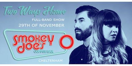 Two Ways Home at Smokey Joe's tickets