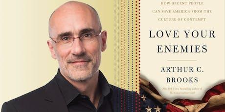 Arthur Brooks: Love Your Enemies tickets