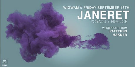 Janeret // Wigwam // Sep 13th tickets