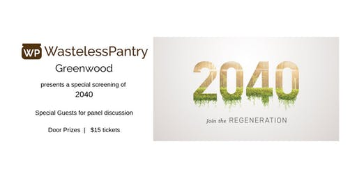 2040 Movie hosted by Wasteless Pantry Greenwood
