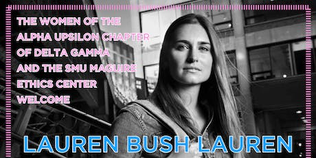 Lauren Bush Lauren: 2019 Delta Gamma Lectureship tickets