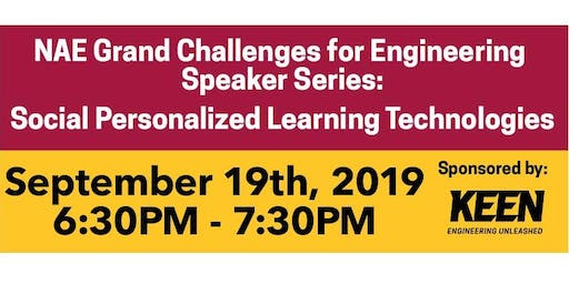 NAE Grand Challenges for Engineering Speaker Series: Social Personalized Learning Technologies