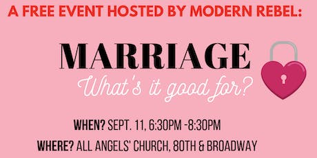 Marriage: What's It Good For? tickets