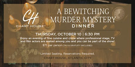 Chart House Murder Mystery Dinner- Atlantic City, NJ tickets