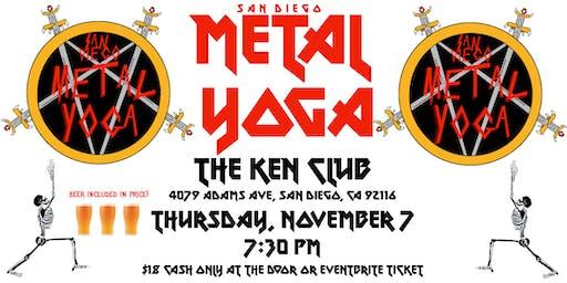 San Diego Metal Yoga 11/7