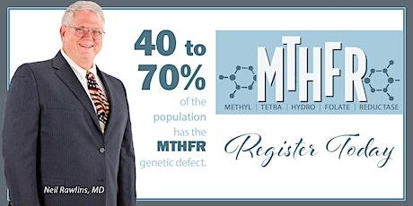 MTHFR: General Neil Rawlins, MD, October 14, 2020 - Kadlec Healthplex tickets