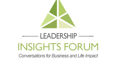 The Leadership Insights Forum™ - November 14th (Early Bird / General Admission)