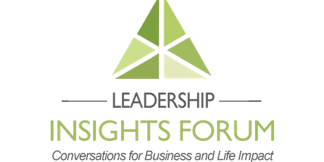 The Leadership Insights Forum™ - November 14th (General Admission - Early Bird) tickets