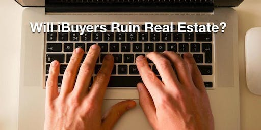 Beating the iBuyer. How to Win in the Age of Instant Offers- 2 CE!