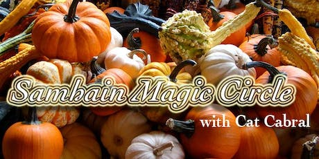 Samhain Magic Circle with Cat Cabral tickets