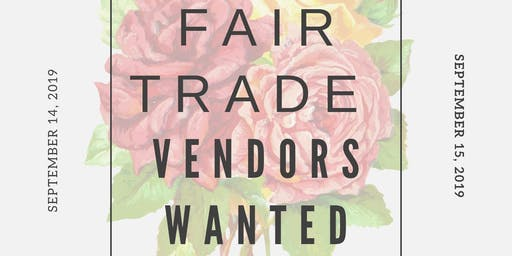 Fair Trade Vendors Wanted