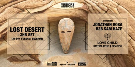 Lost Desert (All Day I Dream) ●● < day party > at Love Child  tickets