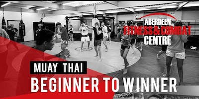 Aberdeen Combat Centre 12 Week Muay Thai Beginner To Winner Course