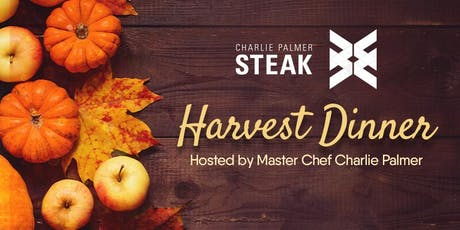 Harvest Dinner Party hosted by Charlie Palmer tickets
