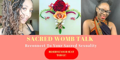 Sacred Womb Talk (Live Online) tickets