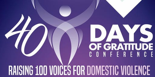 40 Days Of Gratitude Conference 2019