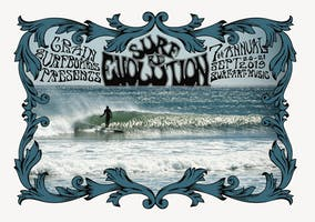 Grain Surfboards presents Surf Re-Evolution