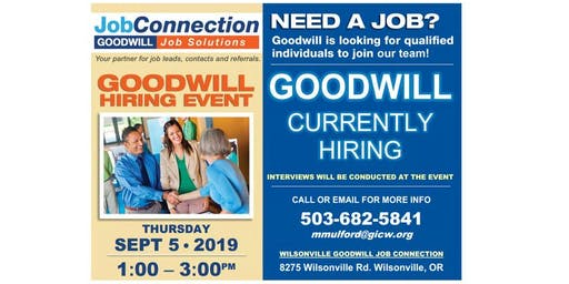 Goodwill is Hiring - Wilsonville - 9/5/19